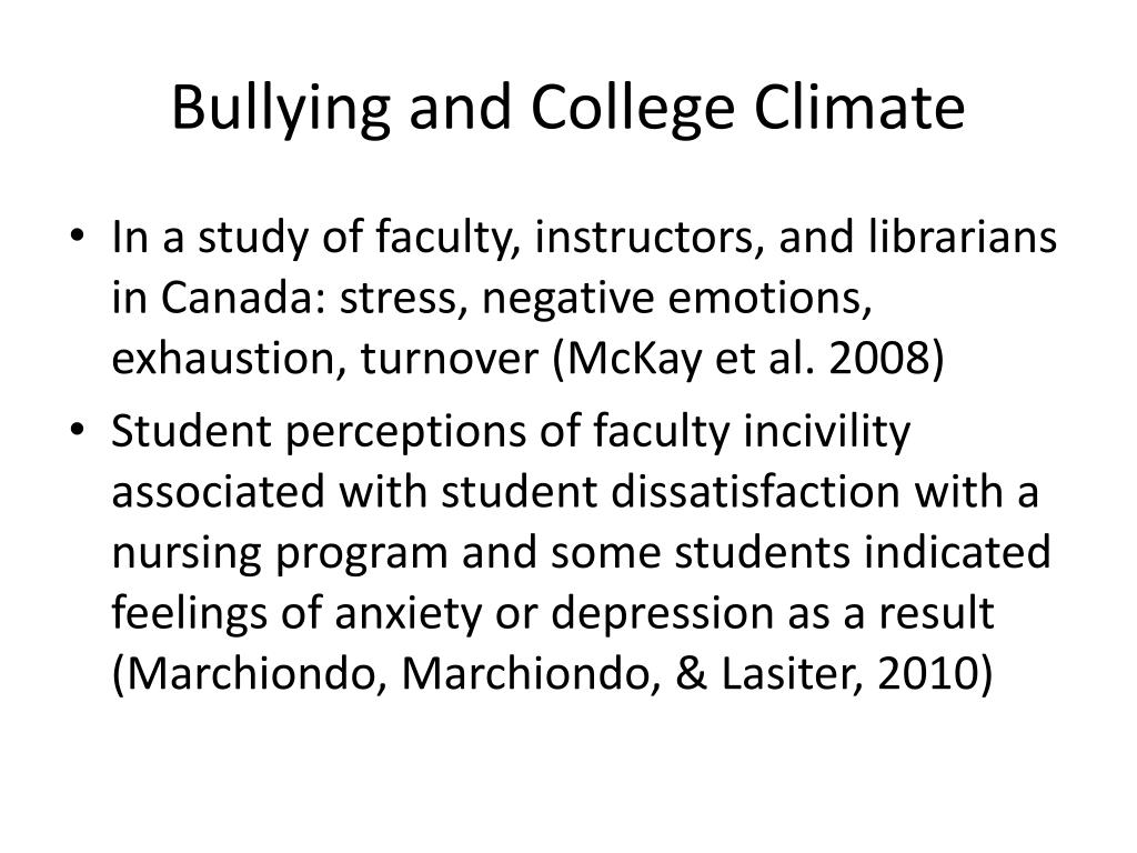 Bullying and College Climate