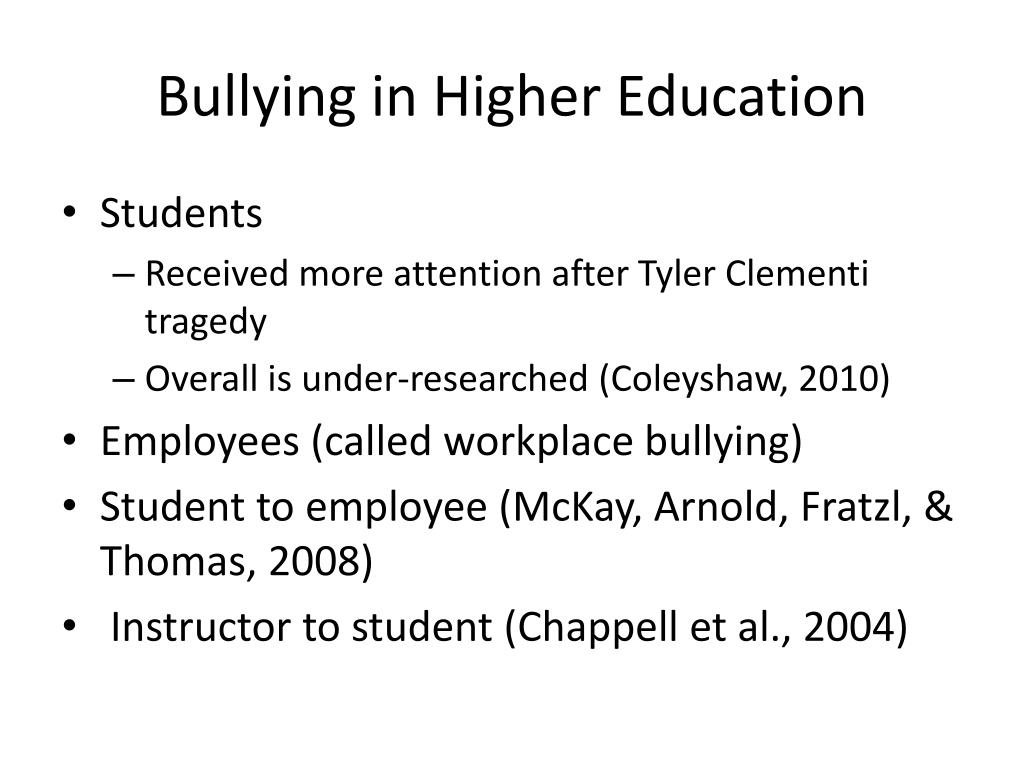 Bullying in Higher Education