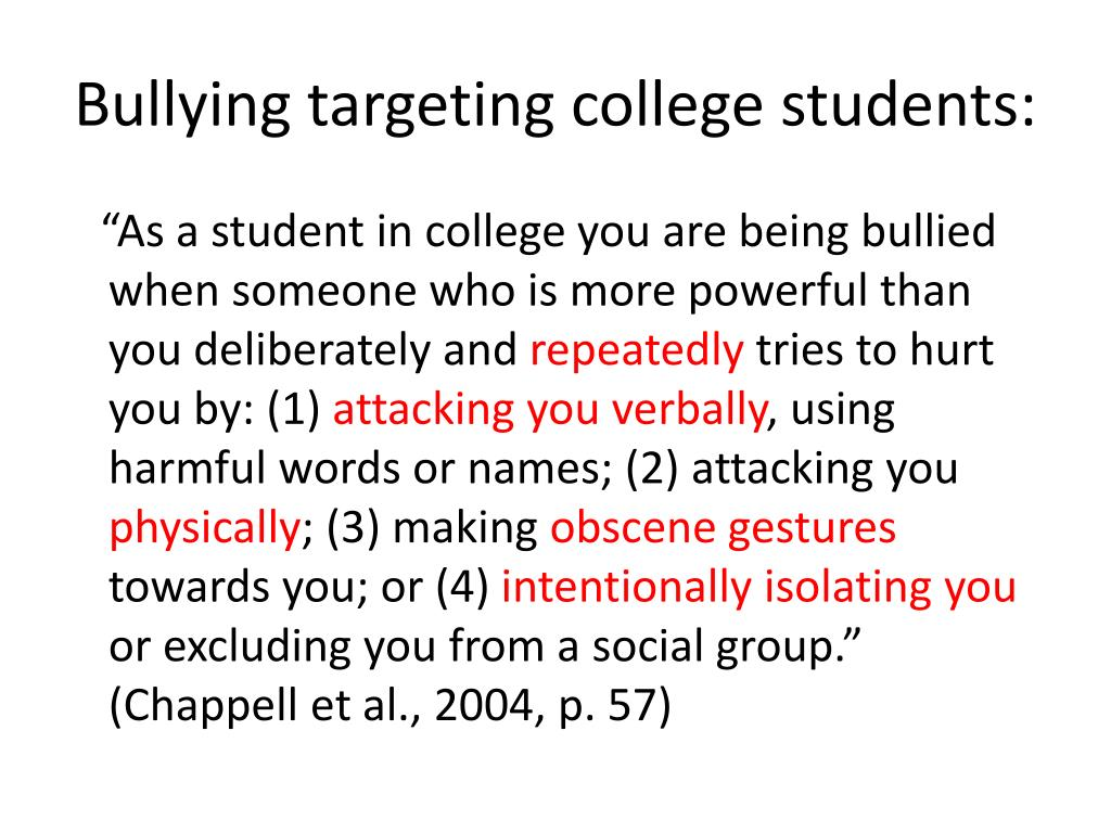 Bullying targeting college students: