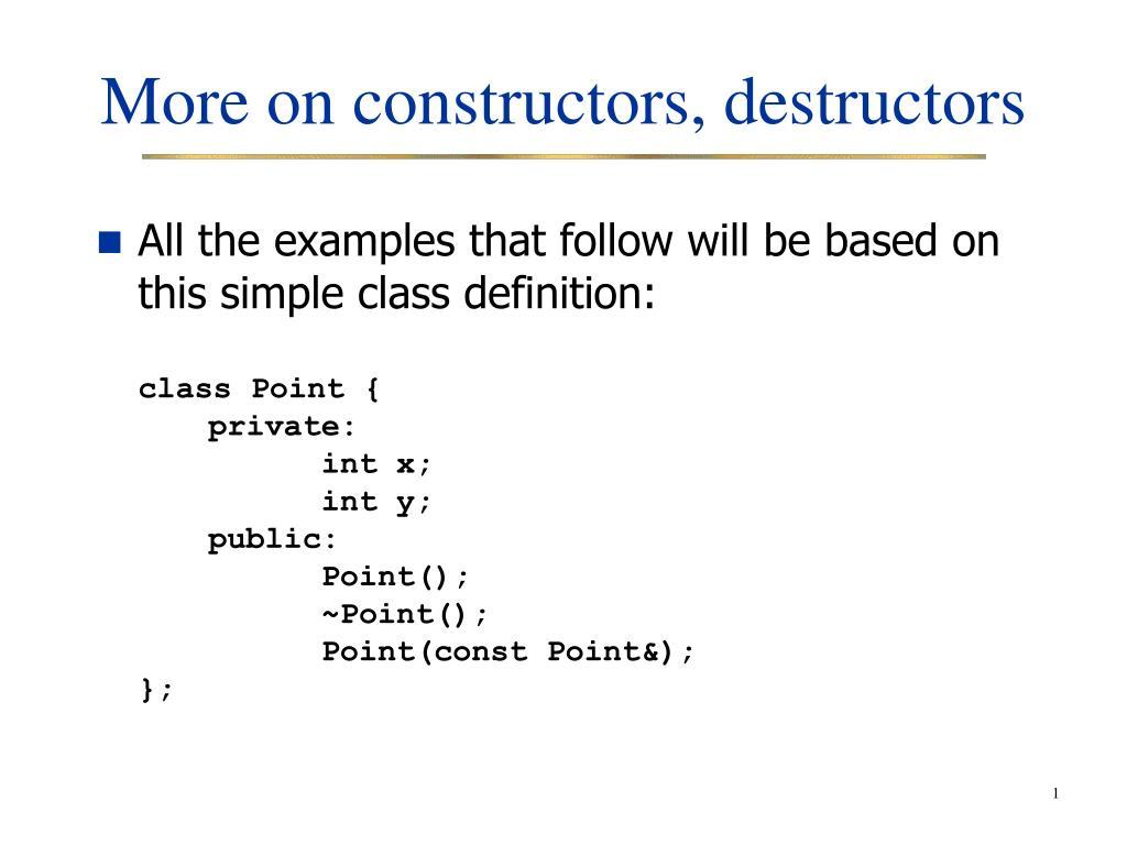 more on constructors destructors l.