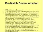 pre match communication