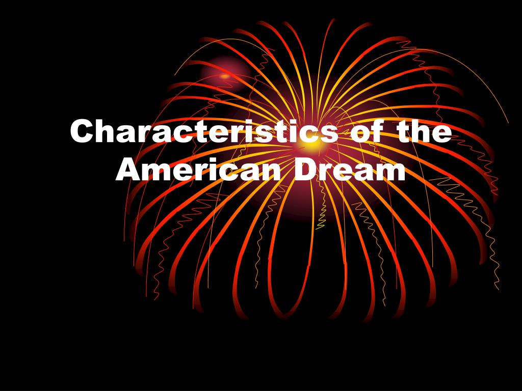 characteristics of the american dream l.