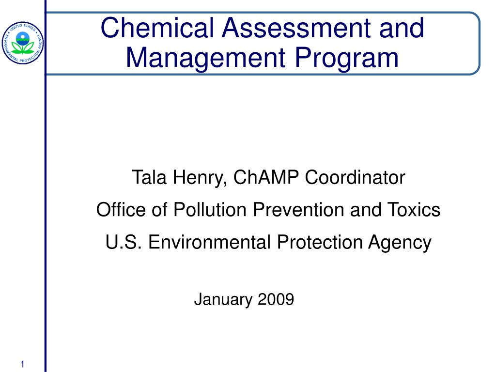 chemical assessment and management program l.