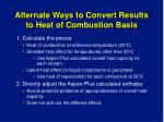 alternate ways to convert results to heat of combustion basis