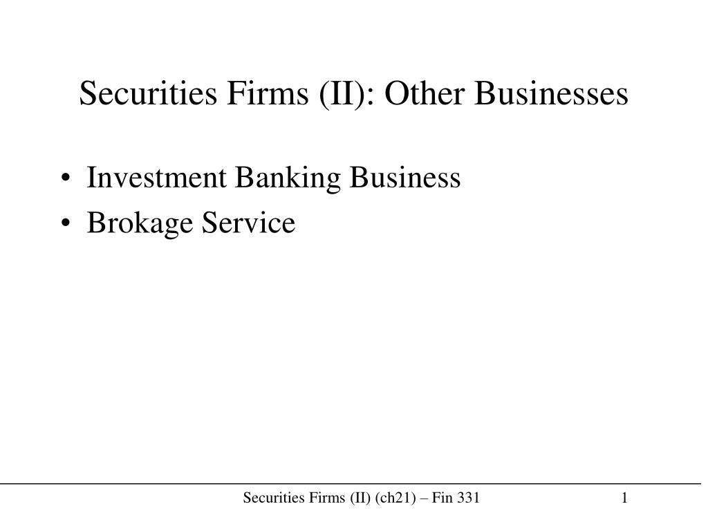 securities firms ii other businesses l.