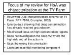 focus of my review for hoa was characterization at the ty farm