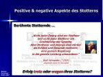positive negative aspekte des stotterns