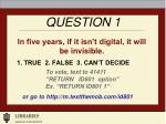 in five years if it isn t digital it will be invisible
