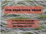 une exp rience v cue