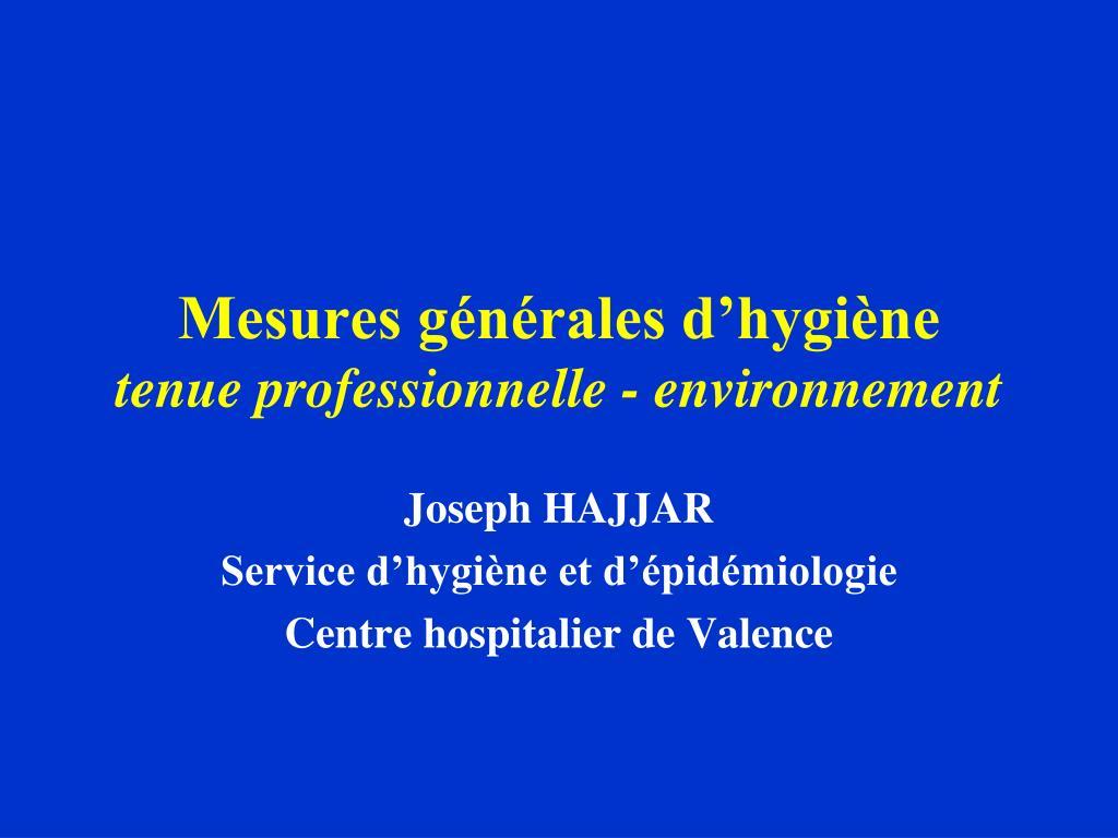 mesures g n rales d hygi ne tenue professionnelle environnement l.