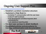 ongoing user support plan