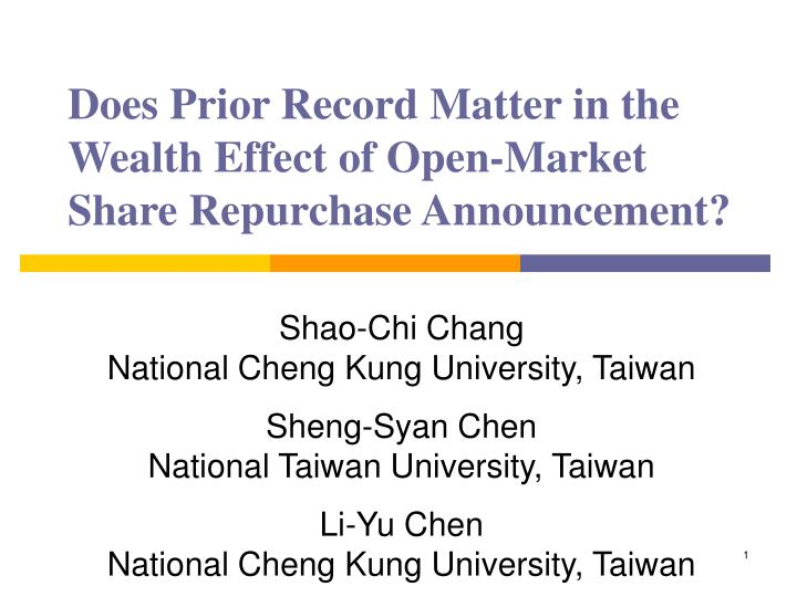 Does prior record matter in the wealth effect of open market share repurchase announcement