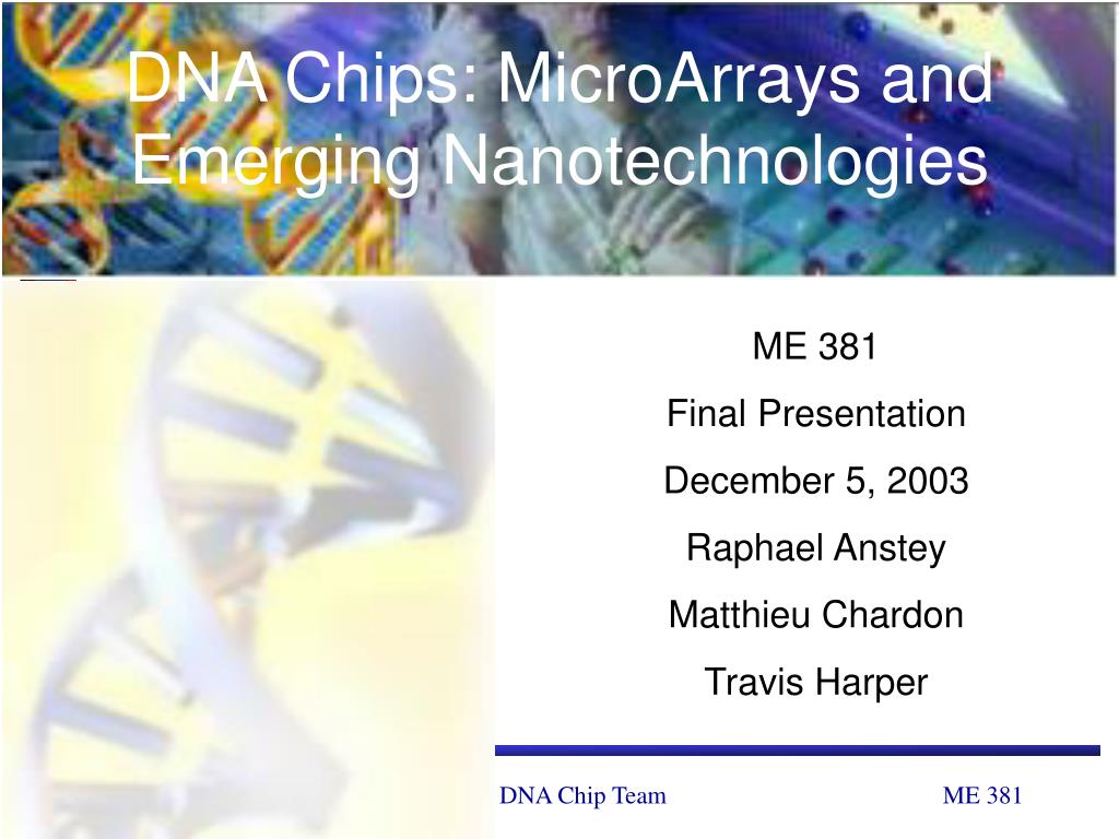 dna chips microarrays and emerging nanotechnologies l.