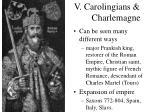 v carolingians charlemagne21