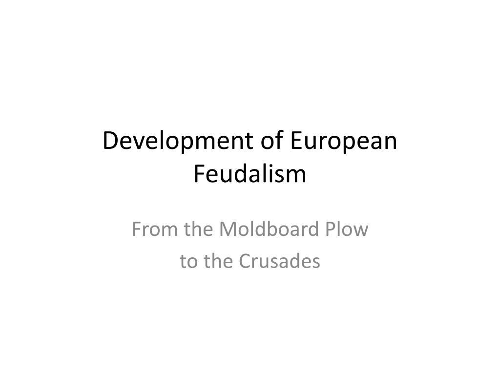 development of european feudalism l.