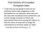 first victims of crusades european jews
