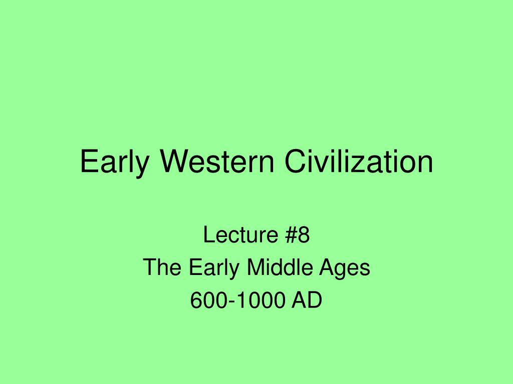 early western civilization l.