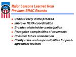 major lessons learned from previous brac rounds