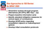new approaches to 106 review for brac 2005