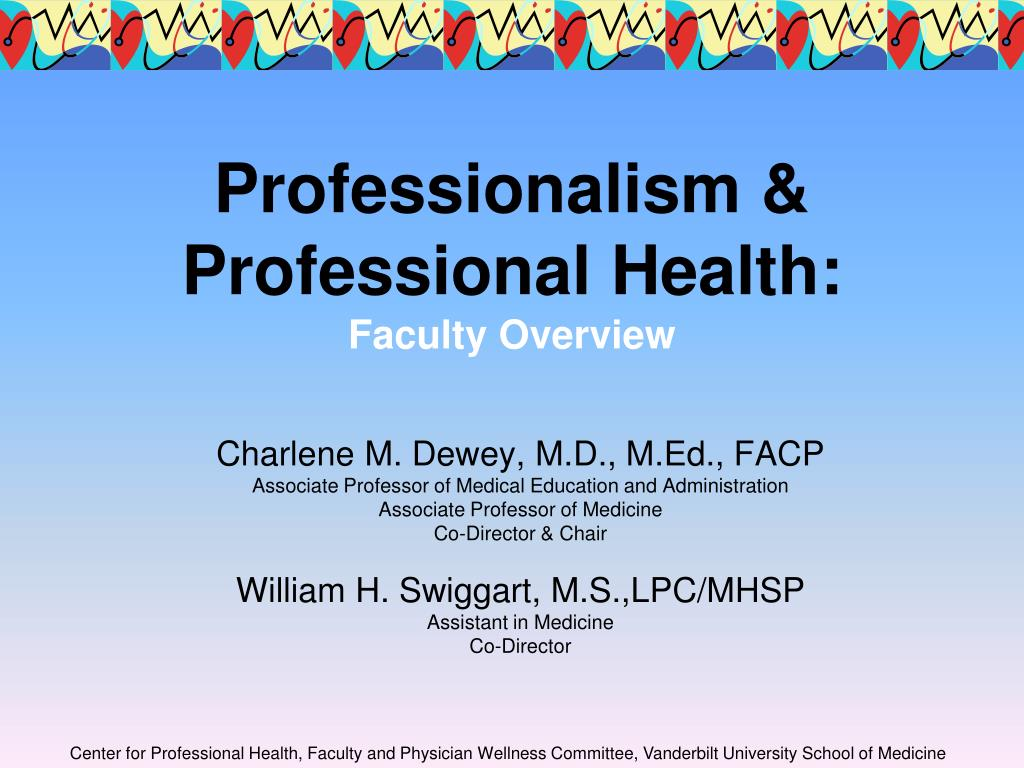 professionalism professional health faculty overview l.