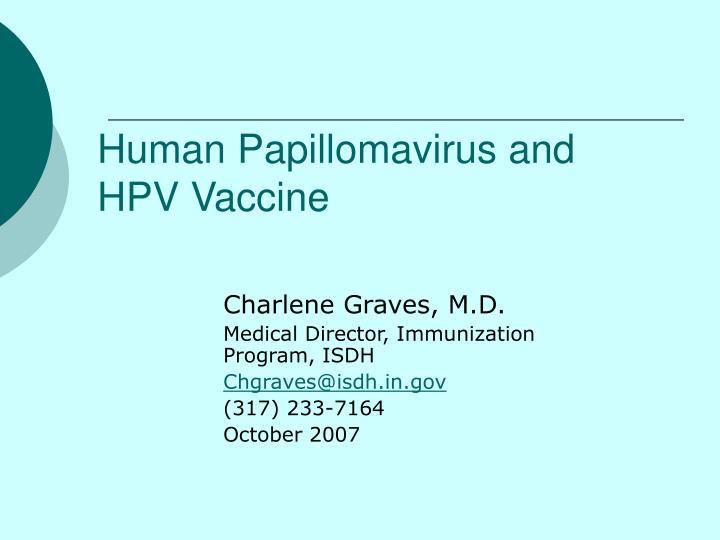 Human papillomavirus diagnosis ppt. Related Presentations