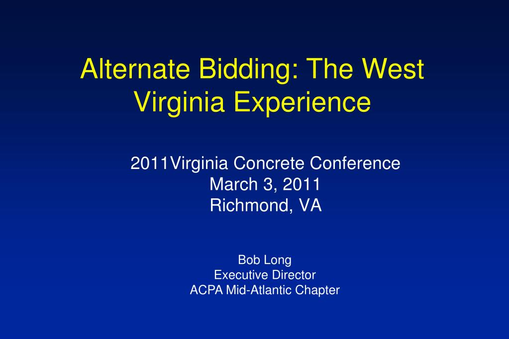 alternate bidding the west virginia experience l.