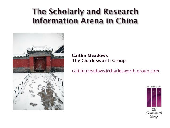 The scholarly and research information arena in china