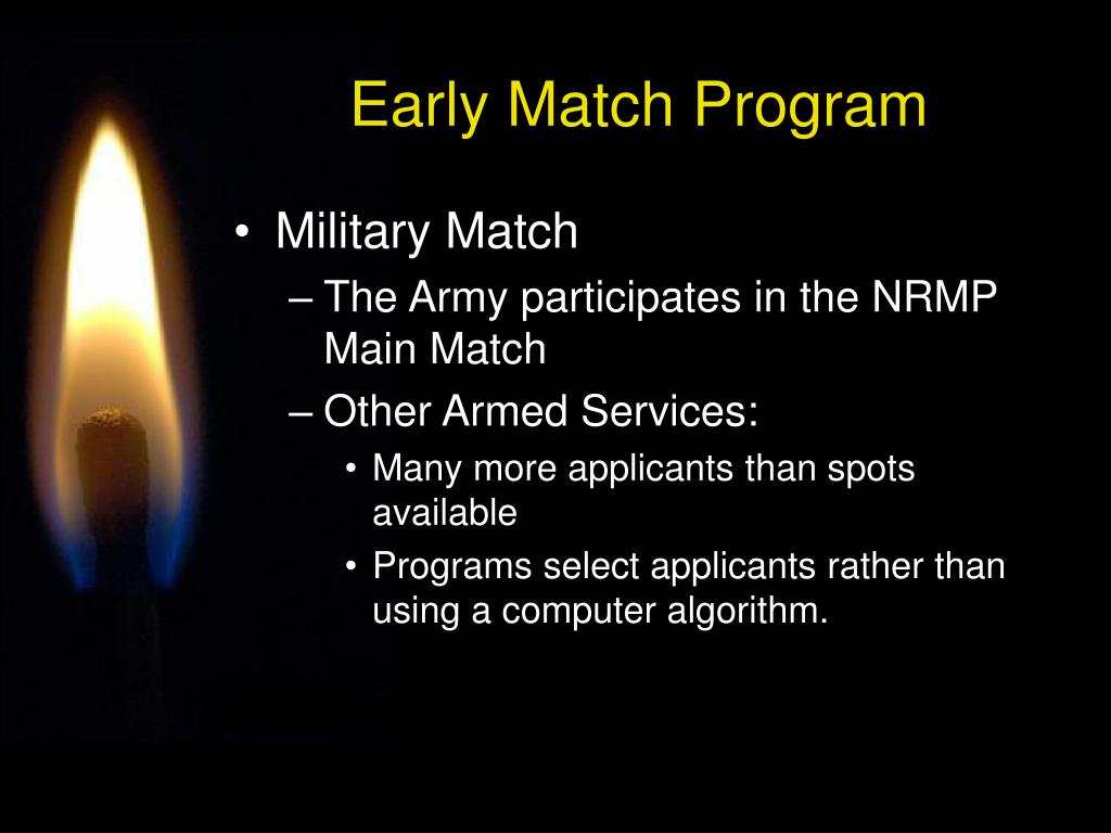 Early Match Program