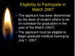 eligibility to participate in match 2007