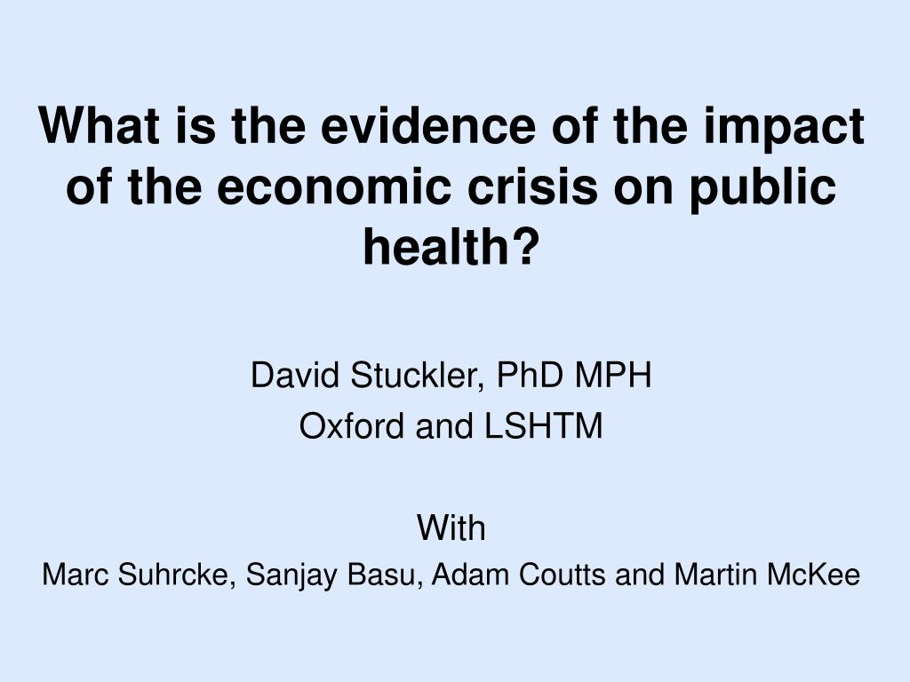 what is the evidence of the impact of the economic crisis on public health l.