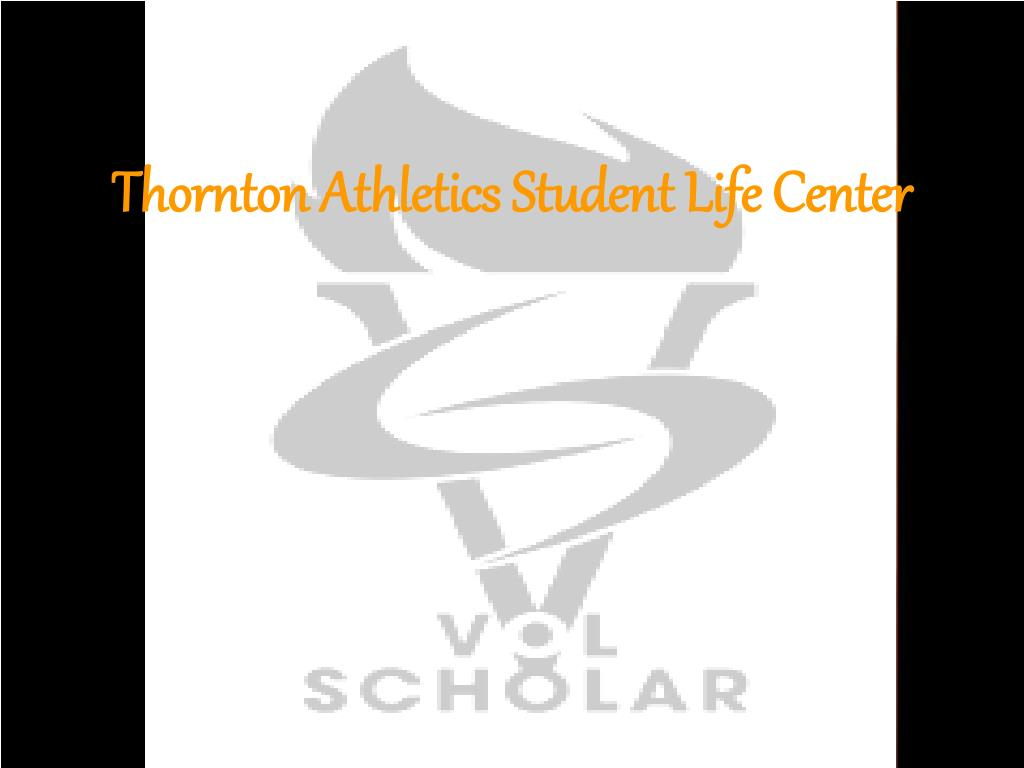 thornton athletics student life center l.