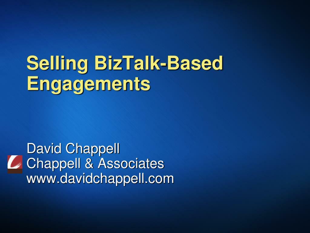 selling biztalk based engagements l.