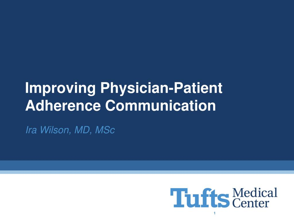 improving physician patient adherence communication l.
