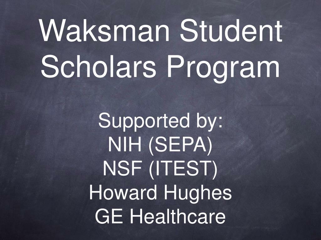 Waksman Student Scholars Program