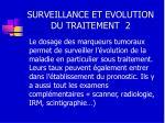 surveillance et evolution du traitement 2