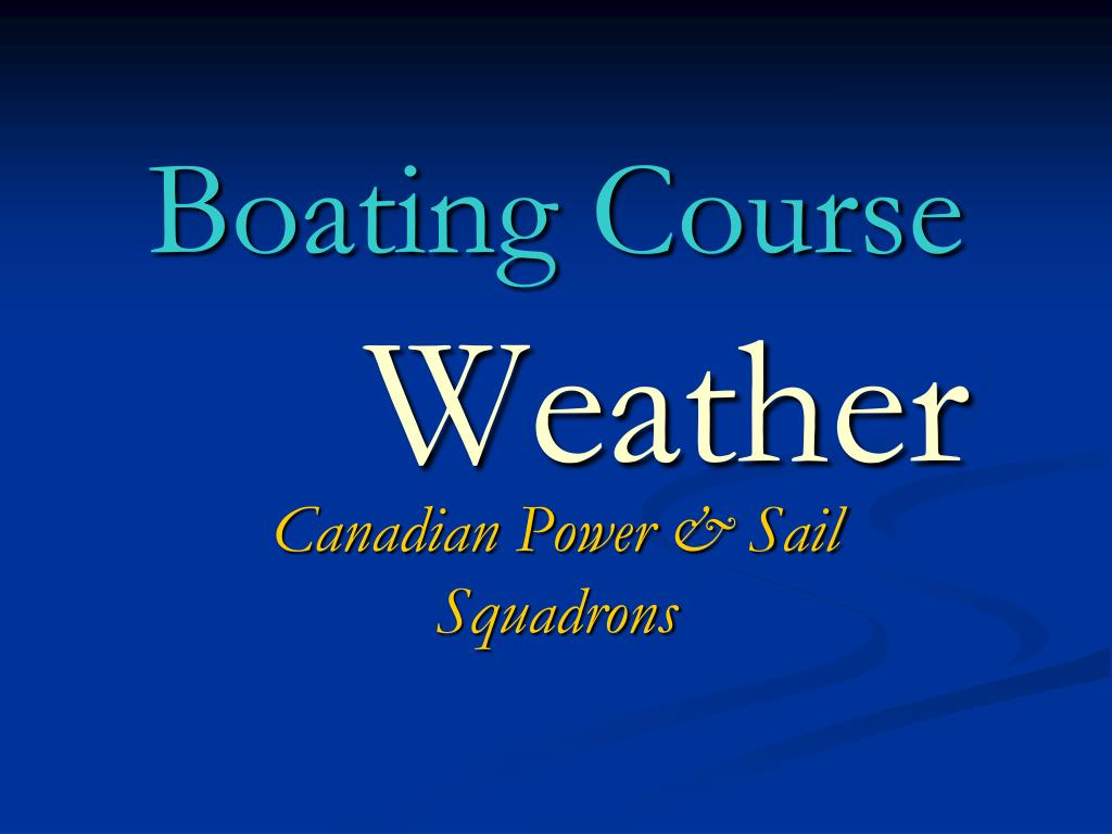 boating course weather l.