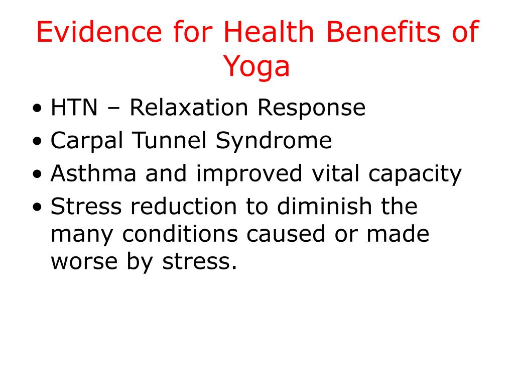 Evidence for Health Benefits of Yoga