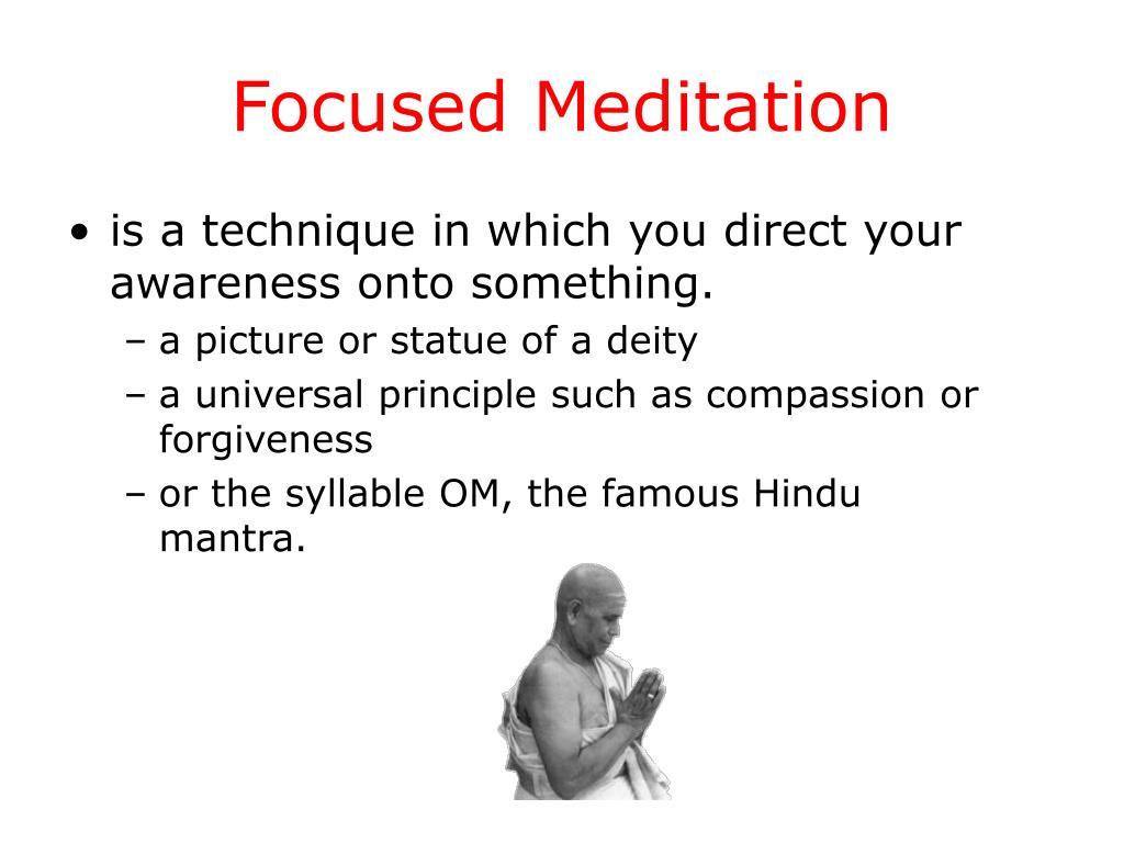 Focused Meditation