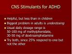 cns stimulants for adhd