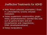 ineffective treatments for adhd