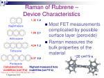 raman of rubrene device characteristics