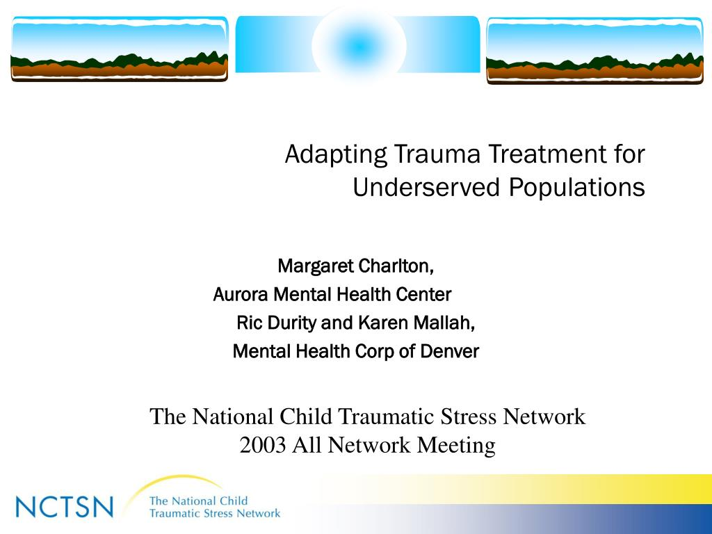 adapting trauma treatment for underserved populations l.