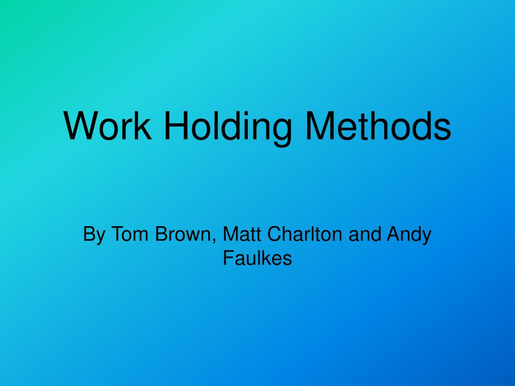 work holding methods l.