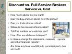 discount vs full service brokers service vs cost