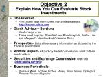objective 2 explain how you can evaluate stock investments