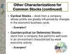 other characterizations for common stocks continued