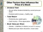 other factors than influence the price of a stock