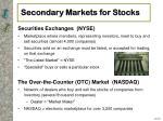 secondary markets for stocks