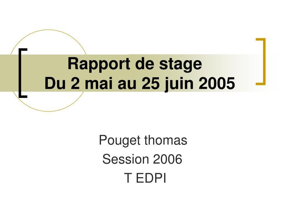 rapport de stage du 2 mai au 25 juin 2005 l.