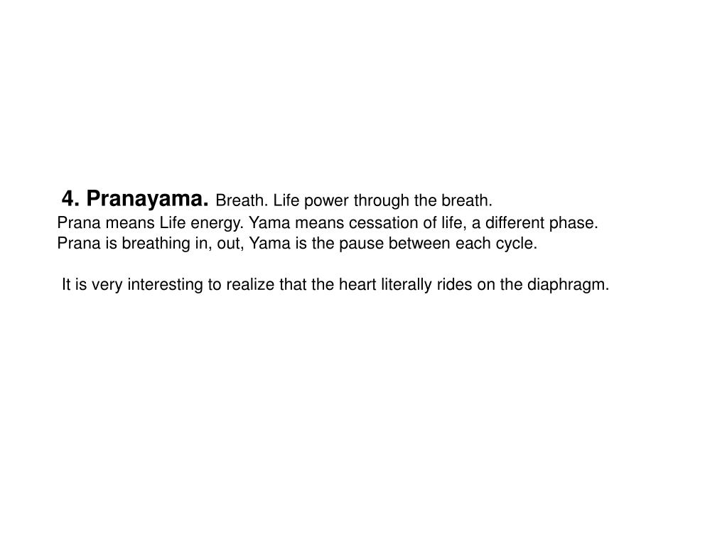 4. Pranayama.